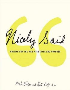 Libro Nicely Said: Writing for the Web with Style and Purpose